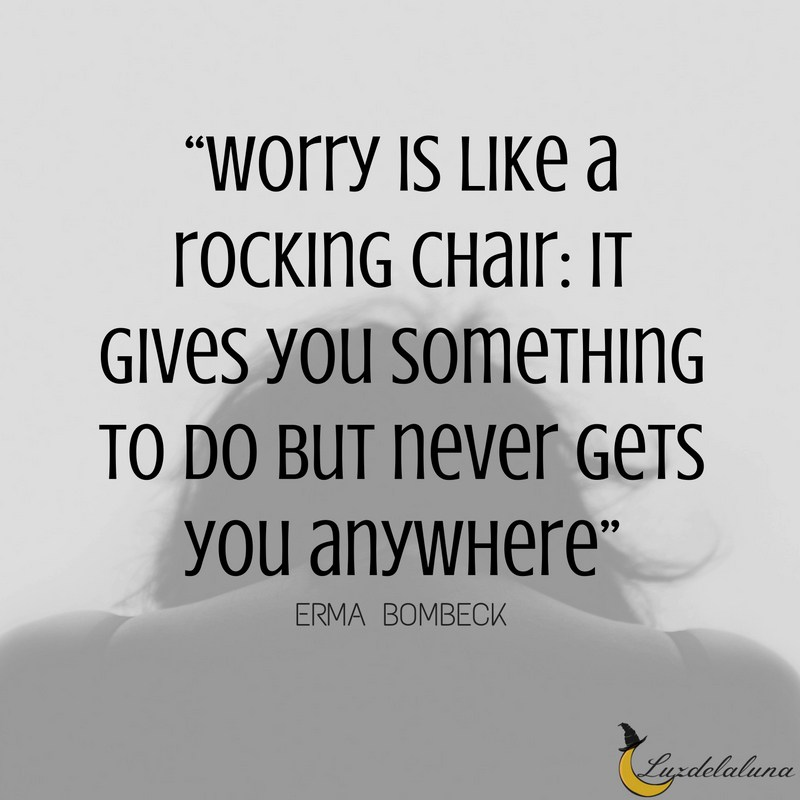 worry-quotes_luzdelaluna_6.jpg